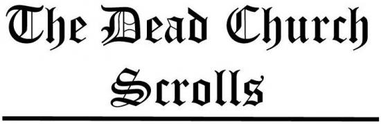 The Dead Church Scrolls